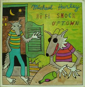 Michael Hurley - HiFi Snock Uptown